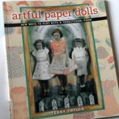 "Craft Book Review – ""Artful Paper Dolls"" by Terry Taylor"