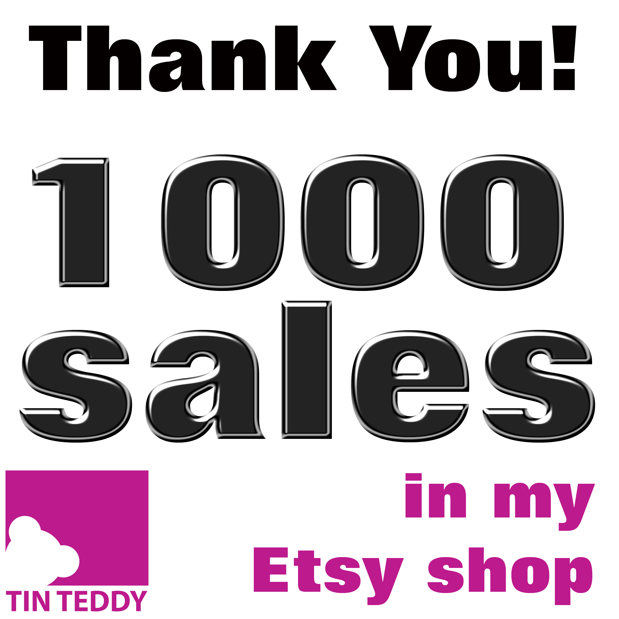 Tin Teddy 1000 Sales