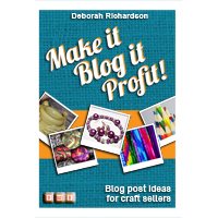 Make It, Blog It, Profit!