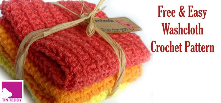 Super Easy Crochet Washcloth Flannel Or Dishcloth Pattern Tin Teddy