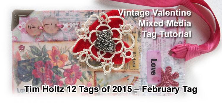 Vintage Valentine Tag – Tim Holtz 12 tags of 2015, February – A tutorial