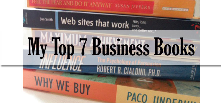 My Top Seven Must Read Business Books