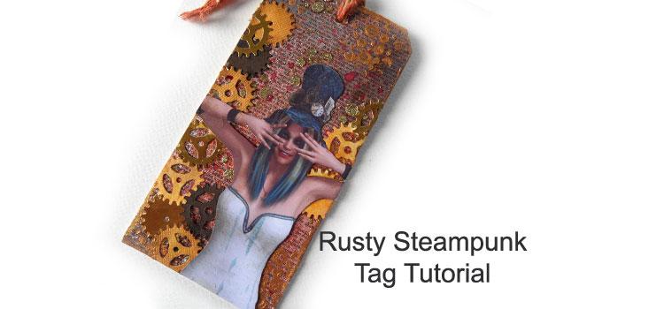 Rusty Steampunk Tag Tutorial – Mixed Media Tag